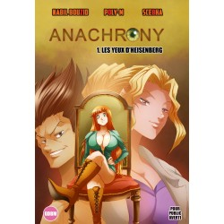 Anachrony 1 - Les Yeux d'Heisenberg